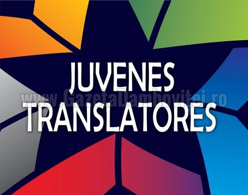 Au început înscrierile pentru Juvenes Translatores