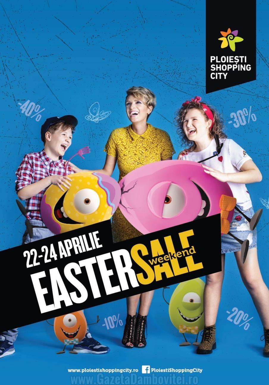 Easter Sale Weekend la Ploiesti Shopping City