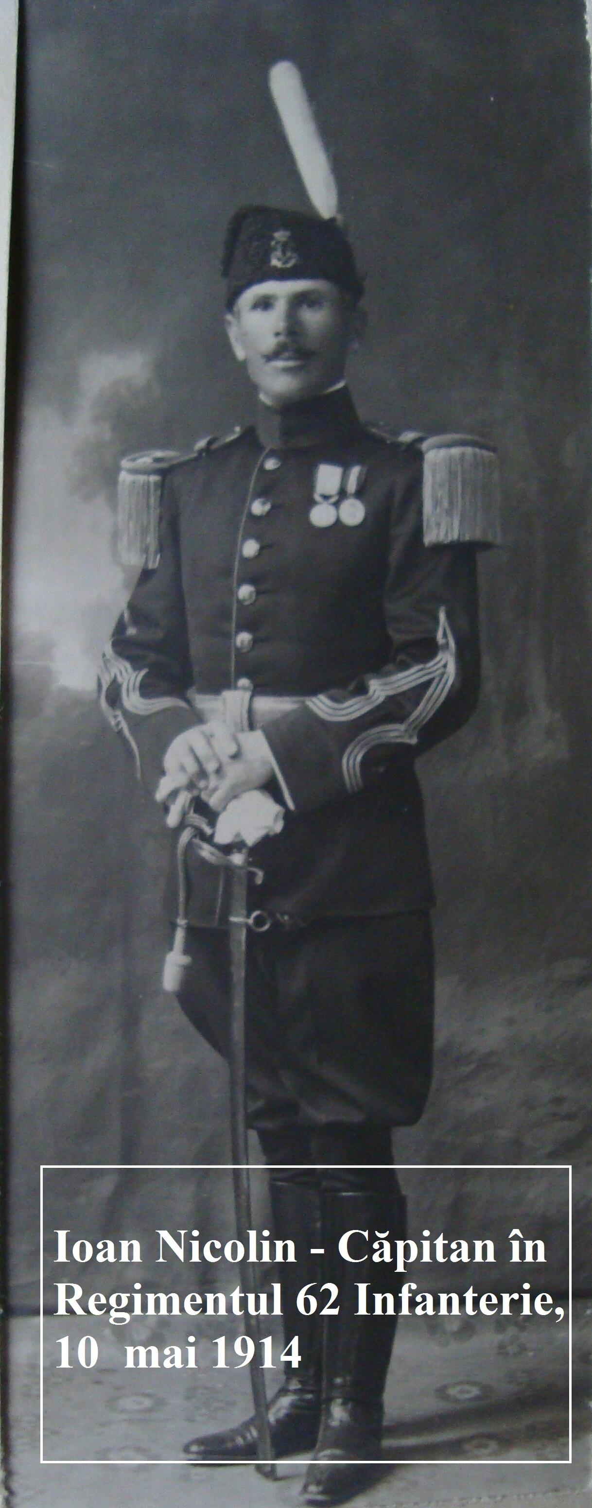 Ioan Nicolin - Căpitan în Regimentul 62 Infanterie, 10 mai 1914