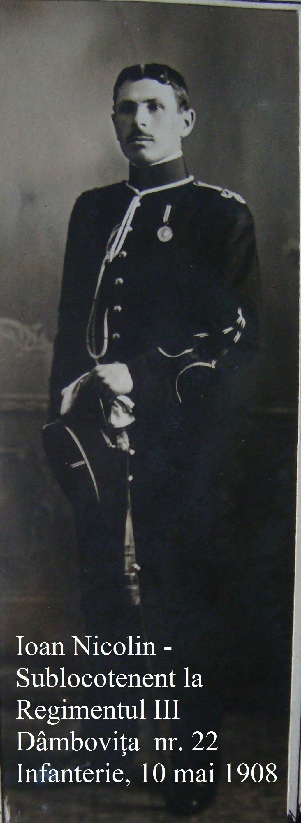 Ioan Nicolin - Sublocotenent la Regimentul III Dâmboviţa nr. 22 Infanterie, 10 mai 1908