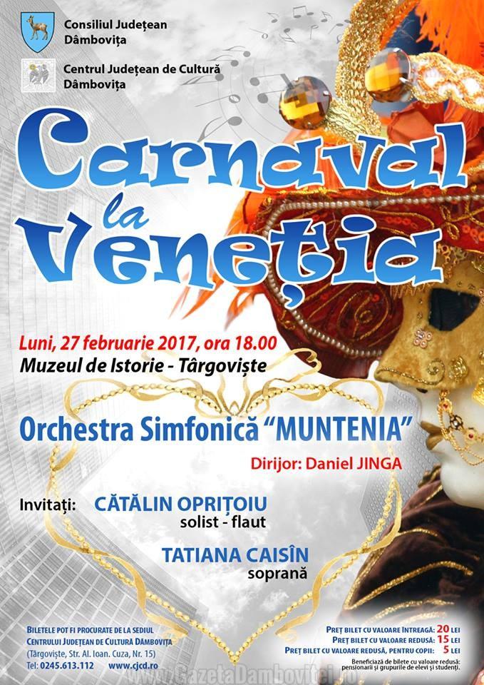 """""""Carnaval la Veneția"""", un concert pentru iubire, oferit de Orchestra Simfonică """"Muntenia"""""""