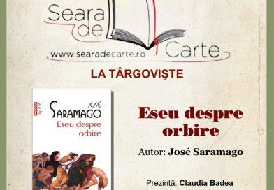 Eseu despre orbire de Jose Saramago va fi dezbătut la Seara de Carte