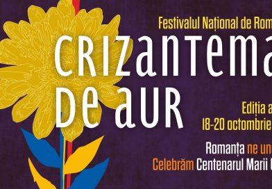 """""""Romanţa ne uneşte"""", tema Festivalului Naţional de Interpretare şi Creaţie a Romanţei """"Crizantema de Aur"""",  ediţia a 51-a, 2018"""
