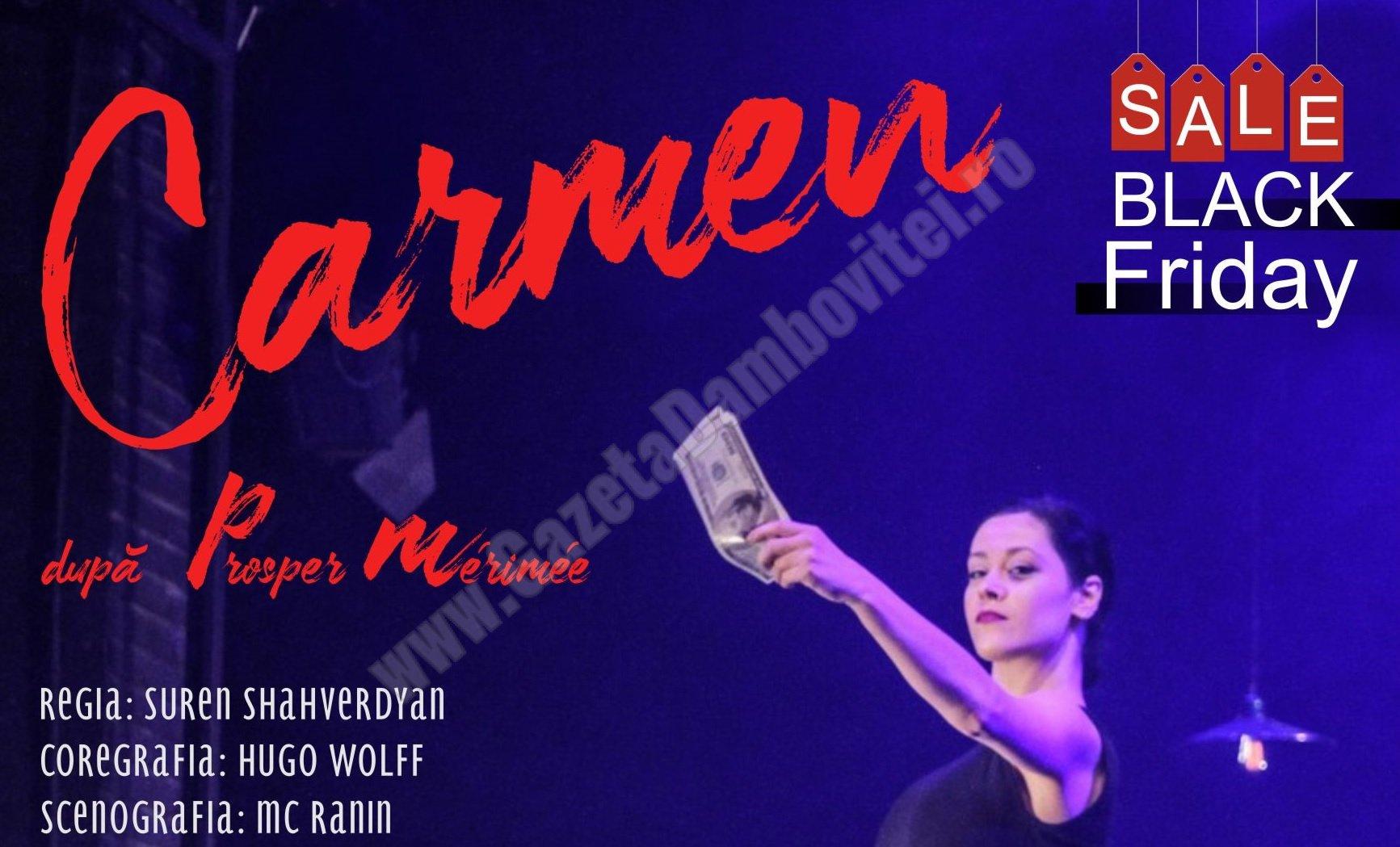 Black Friday Theater Event! Preț redus pentru spectacolul Carmen