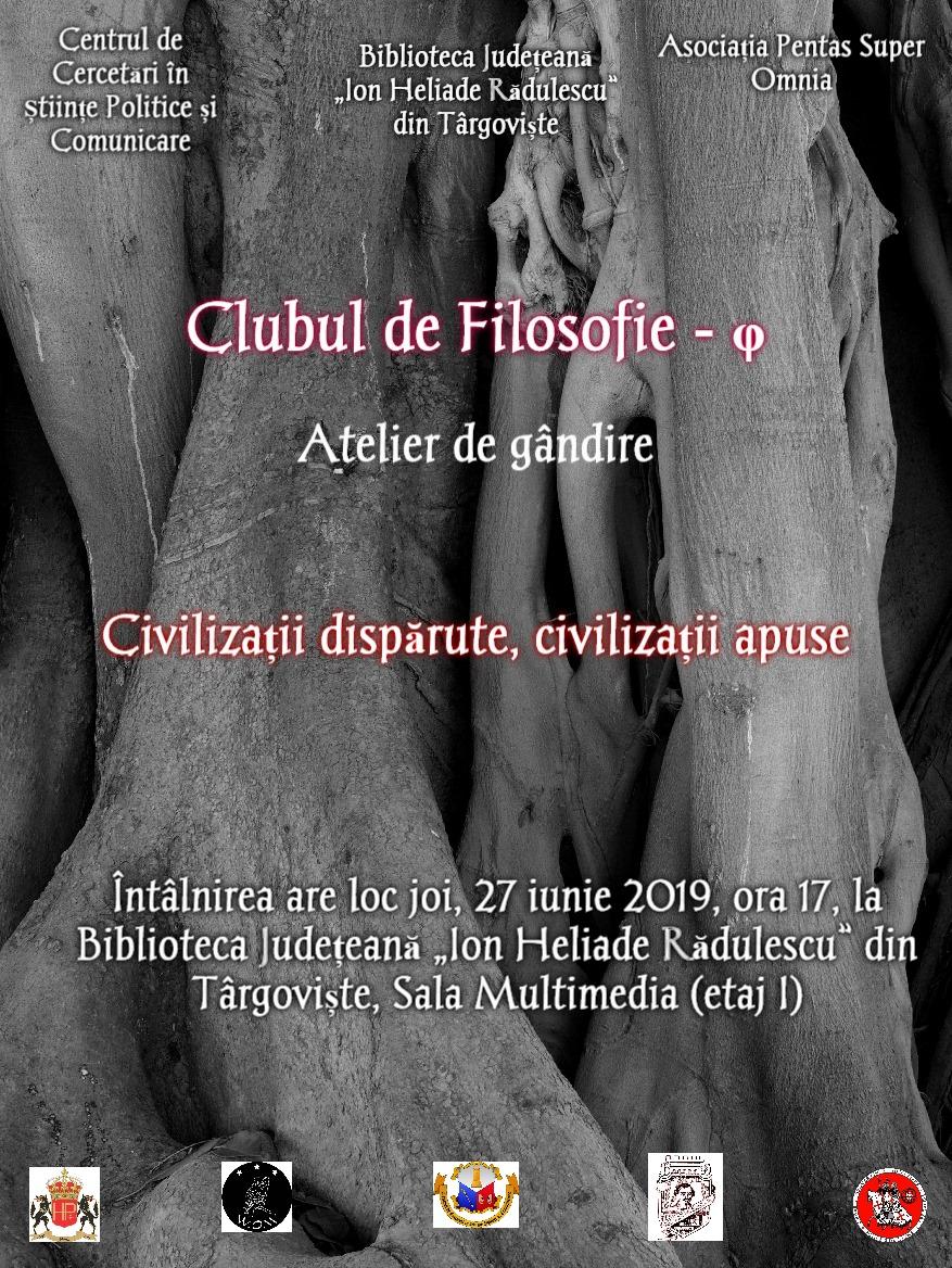 """Atelier de gândire – tema: """"Civilizaţii dispărute, civilizaţii apuse"""""""