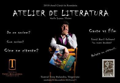 """Scriitorul Vasile Lupașc vă invită la """"Atelier de Literatură"""", mâine, la Tony Bulandra!"""