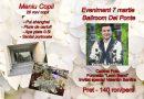 7 martie – Eveniment la Ballroom Del Ponte, cu formația Leon Band și Valentin Sanfira! Meniu special pentru copii