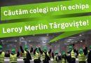Leroy Merlin deschide un magazin la Târgoviște și caută personal