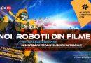 Cei mai îndrăgiți roboți din filme vin la Ploiești Shopping City, în cadrul unei expoziții inedite